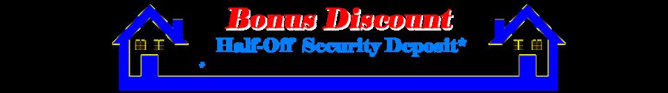 half off security deposit bouse rentals